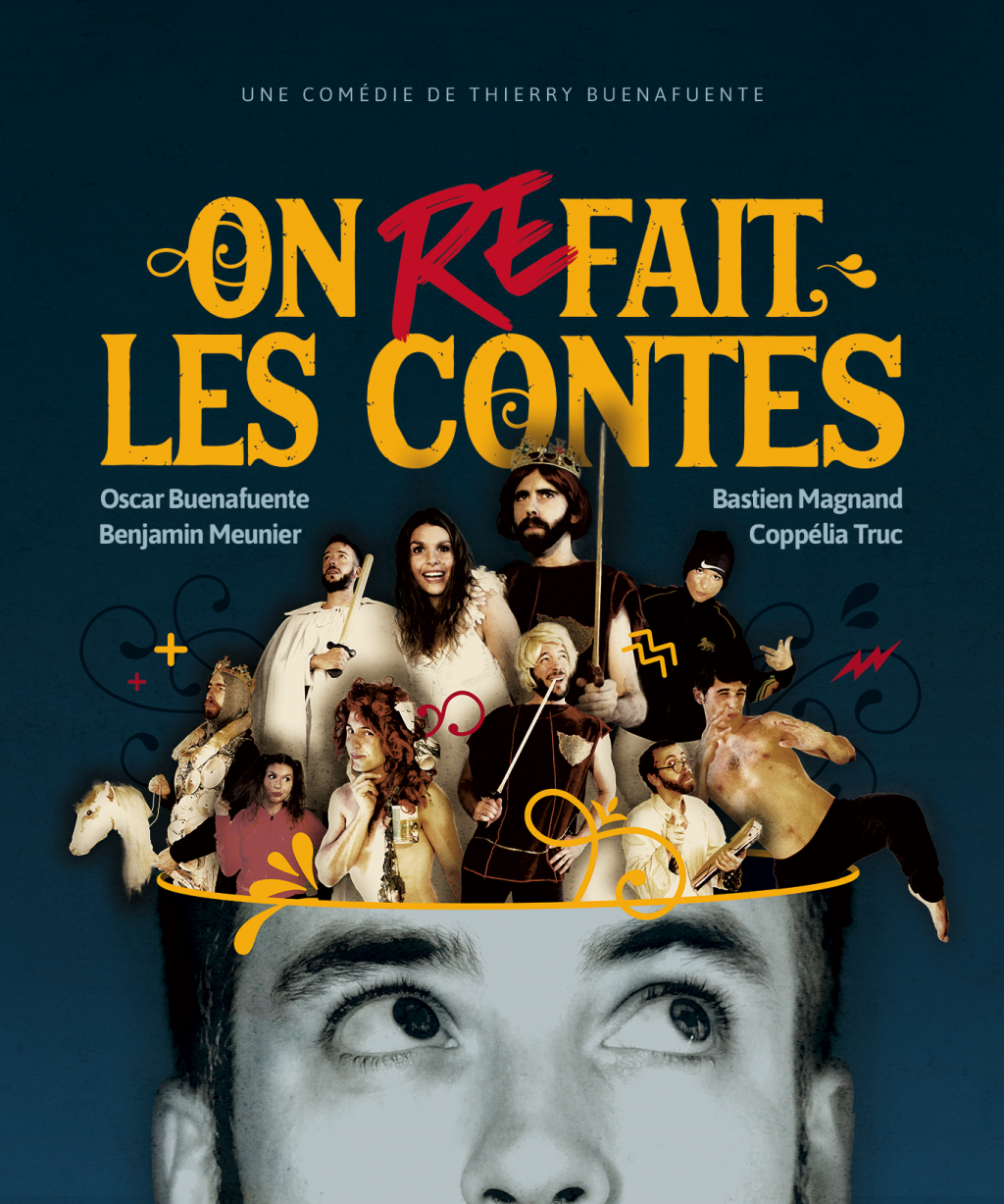 Affiche du spectacle On refait les Contes par la troupe du Nombril du Monde